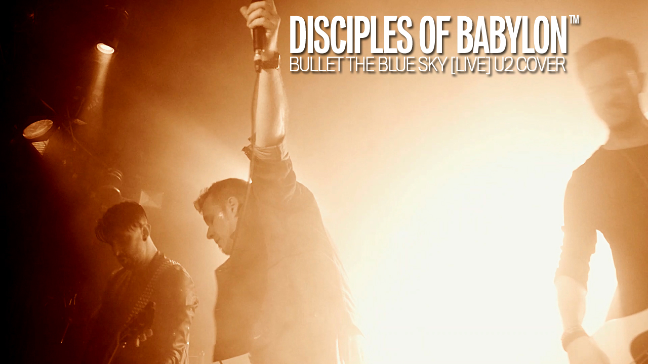 Disciples Of Babylon | Bullet the Blue Sky
